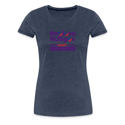 nolovewhite01 - Women's Premium T-Shirt