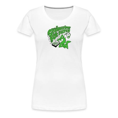 Springtime for Filter - Frauen Premium T-Shirt