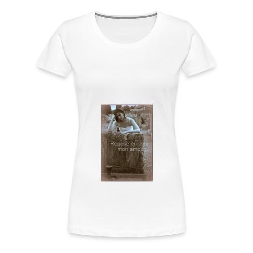 Repose en paix mon amour - T-shirt Premium Femme