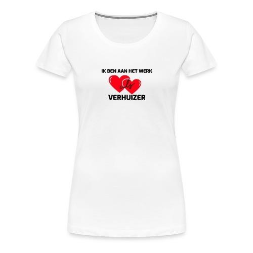 Ik ben aan het werk als verhuizer - Vrouwen Premium T-shirt