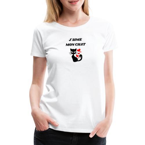j aime mon chat - T-shirt Premium Femme