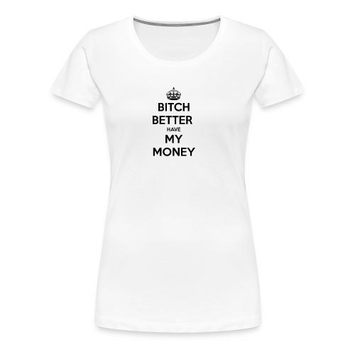4DE90F1A B476 40D3 BBC9 1ED6075E5FAC - Frauen Premium T-Shirt
