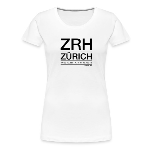 ZRH - Frauen Premium T-Shirt
