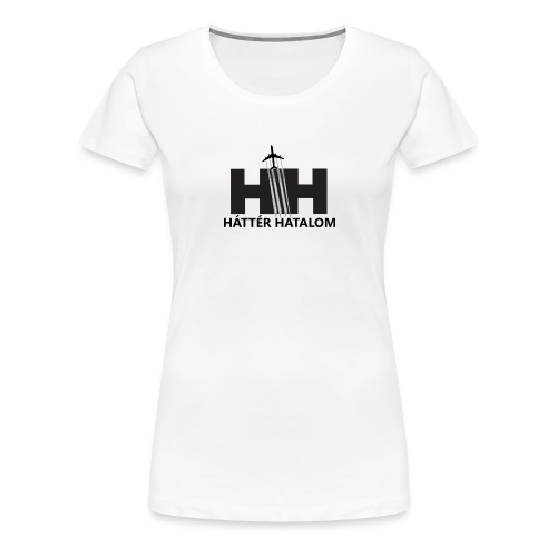 HáttérHatalom - Chemtrail - Women's Premium T-Shirt