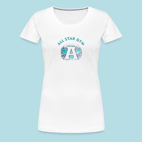 All Star Gym - Frauen Premium T-Shirt
