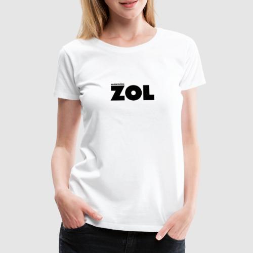 When people ZOL - Bold Dark - Women's Premium T-Shirt