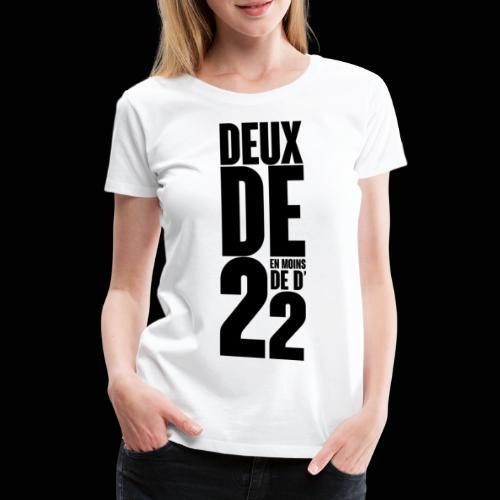 Deux De 2 Official Merch' - T-shirt Premium Femme
