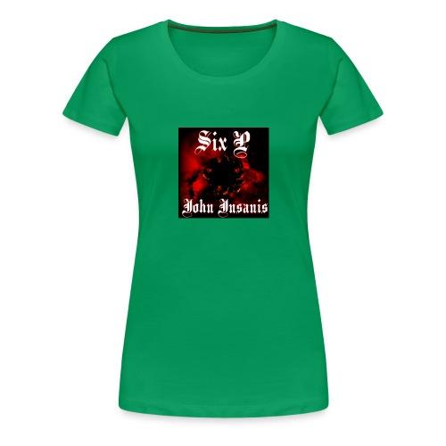 Six P John Insanis T-Paita - Naisten premium t-paita