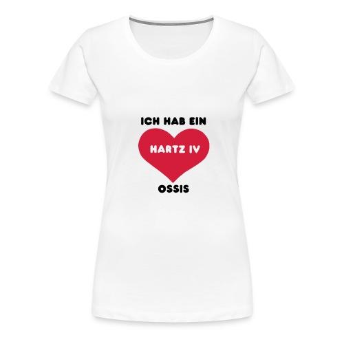 Ich hab ein Hartz IV Ossis, black - Frauen Premium T-Shirt