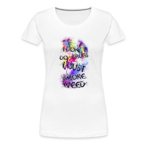 Just smoke - Frauen Premium T-Shirt