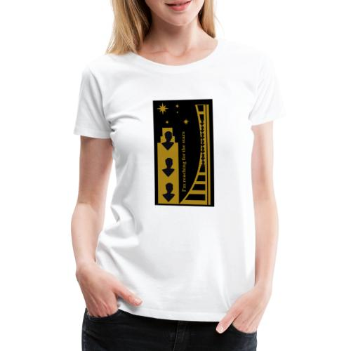 Reaching for the Stars - Women's Premium T-Shirt