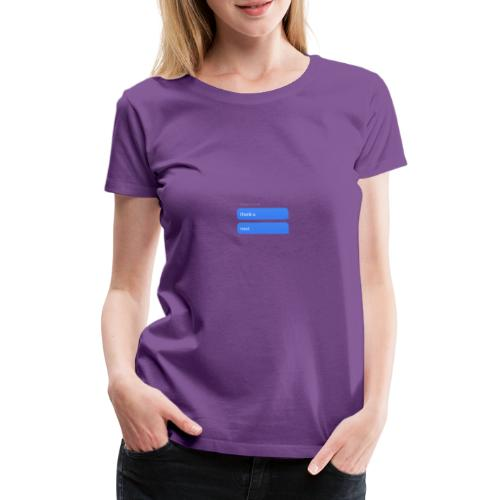 Thank u, next - Vrouwen Premium T-shirt