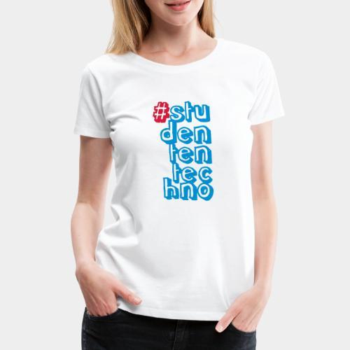 #studententechno (groß) - Frauen Premium T-Shirt