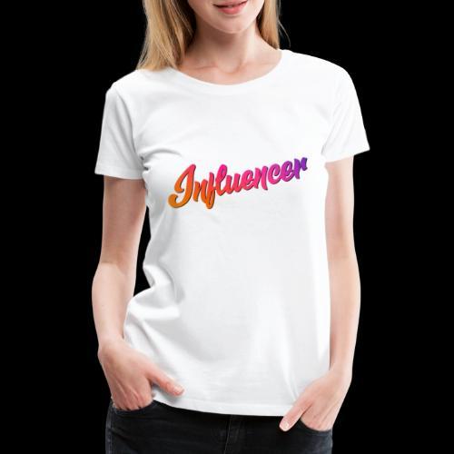 Influencer Instagram Youtube Youtuber - Frauen Premium T-Shirt