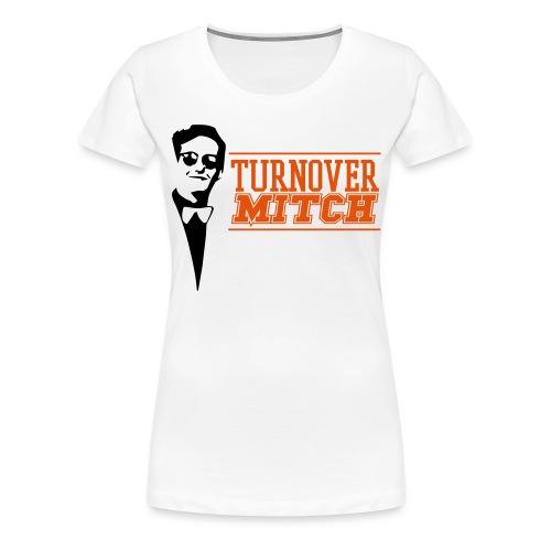 TurnoverMitch - Vrouwen Premium T-shirt
