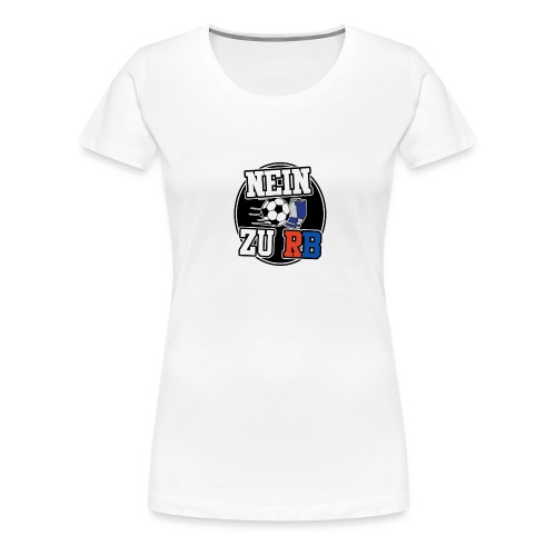 Nein zu Rund png - Frauen Premium T-Shirt