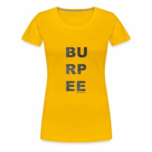 CF Naantalin burpeepainatus - Naisten premium t-paita