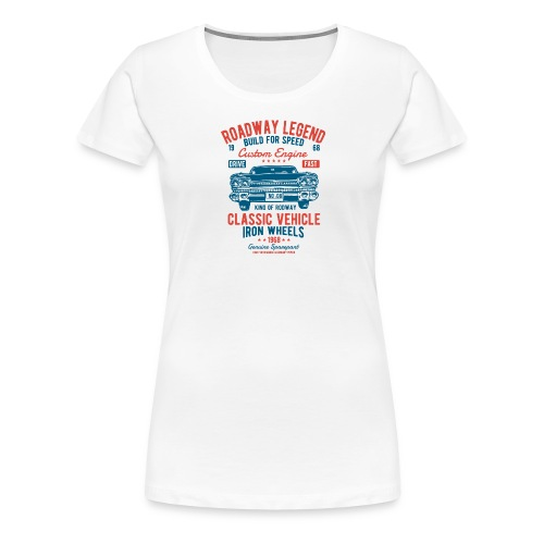 Roadway Legend - Vrouwen Premium T-shirt