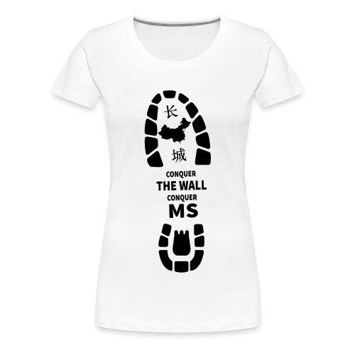 Conquer the Wall, Conquer MS - Women's Premium T-Shirt