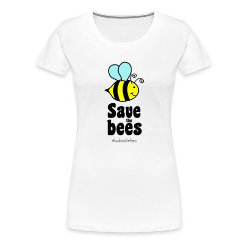 Bees9-1 save the bees   Bienen Blumen Schützen - Frauen Premium T-Shirt