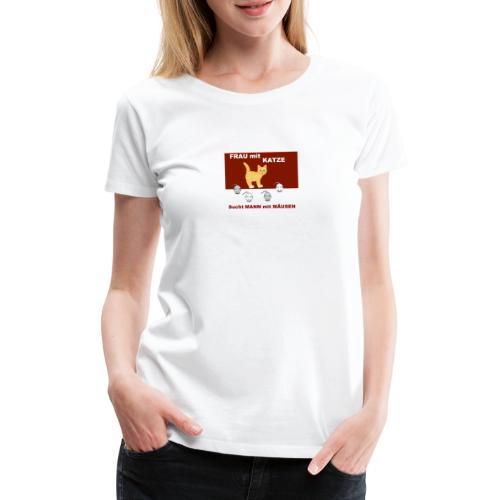 Frau mit Katze - Katzen-Humor - Frauen Premium T-Shirt