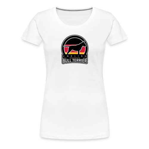 BULL TERRIER Germany DEUTSCHLAND - Frauen Premium T-Shirt