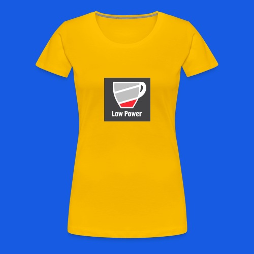 Low power need refill - Dame premium T-shirt
