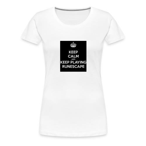 keep-calm-and-keep-playing-runescape - Vrouwen Premium T-shirt