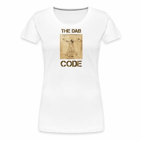 The Dab Code / Il codice Dab - Maglietta Premium da donna