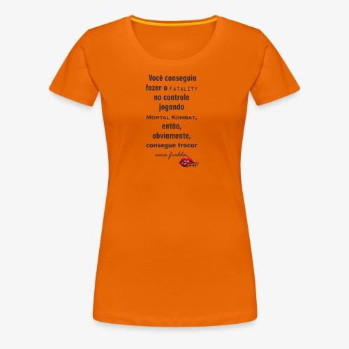 Você consegue trocar fraldas - Women's Premium T-Shirt