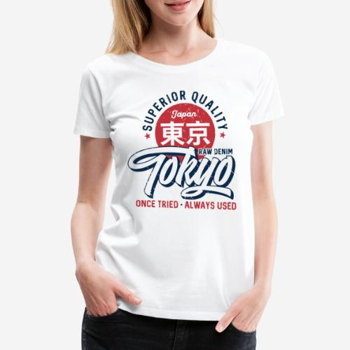 tokyo superior quality japan - Frauen Premium T-Shirt
