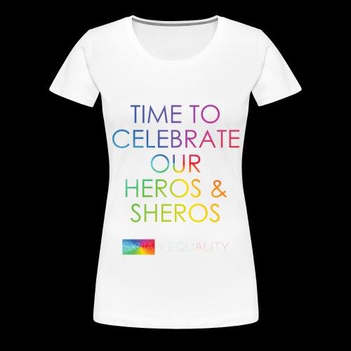 SXNA x EQUALITY: Heros & Sheros - Frauen Premium T-Shirt