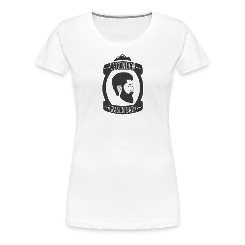 Legenden tragen Bart - Frauen Premium T-Shirt