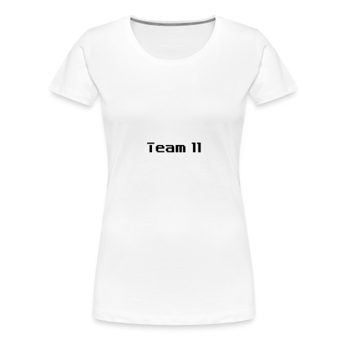Team 11 - Women's Premium T-Shirt