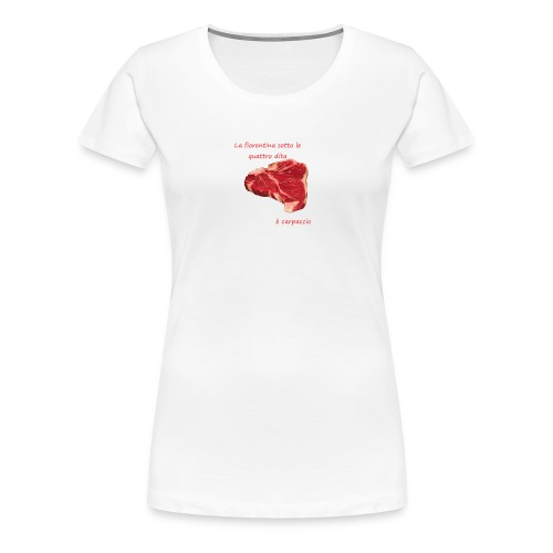 carpaccio - Maglietta Premium da donna