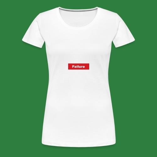 Faliure - Premium T-skjorte for kvinner