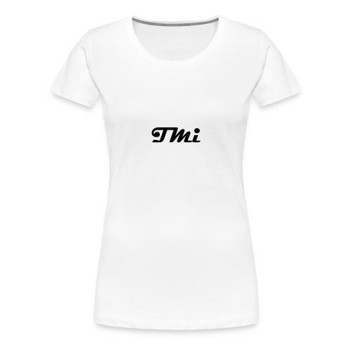 TMi 1 - Frauen Premium T-Shirt