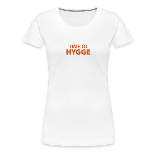 time to Hygge Feeling Glück Zufriedenheit It-Word - Women's Premium T-Shirt