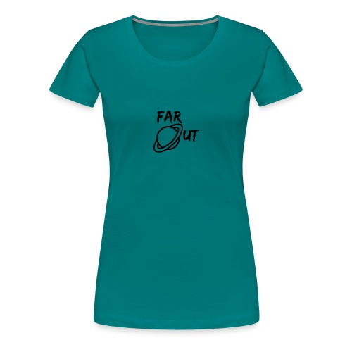 Far_Out_black - Camiseta premium mujer