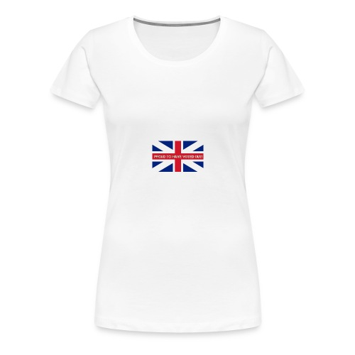 Proud To have Voted Out - Women's Premium T-Shirt