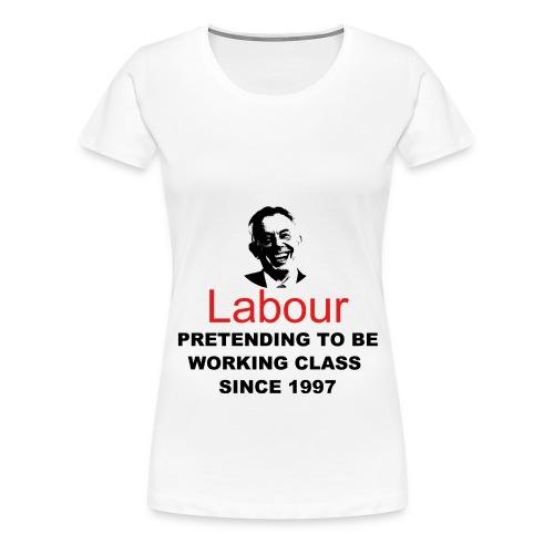Labour - Women's Premium T-Shirt