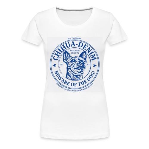 CHIHUA-DENIM Beware - Frauen Premium T-Shirt
