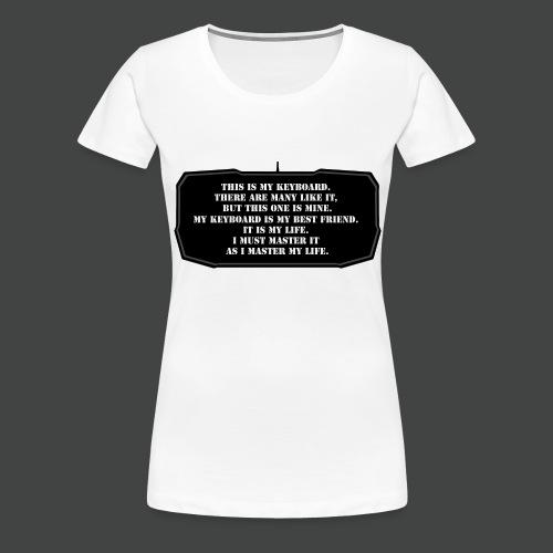 ThisIsMyKeyboard - Maglietta Premium da donna