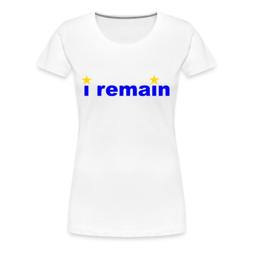 i remain - Women's Premium T-Shirt