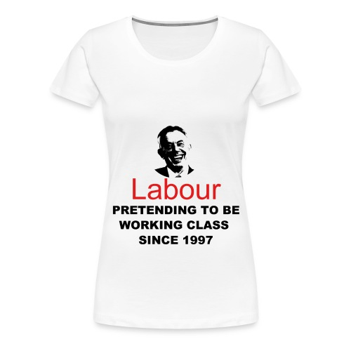 Labour - Women's Premium T-Shirt