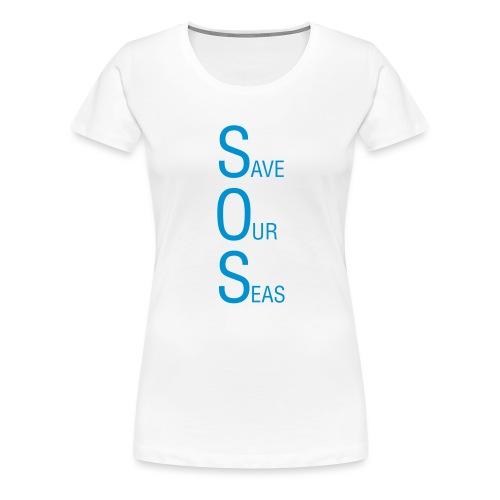 Save Our Seas 1 - Women's Premium T-Shirt