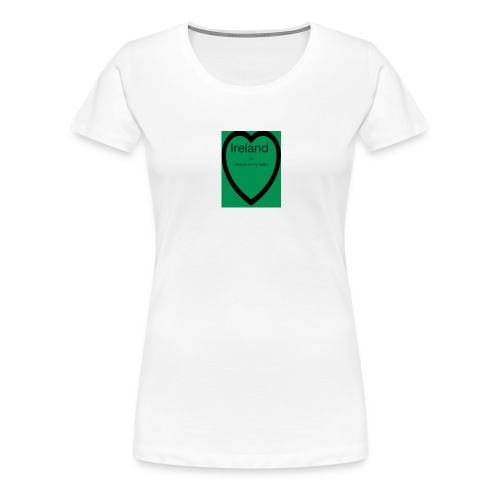Ireland always in my heart - Women's Premium T-Shirt