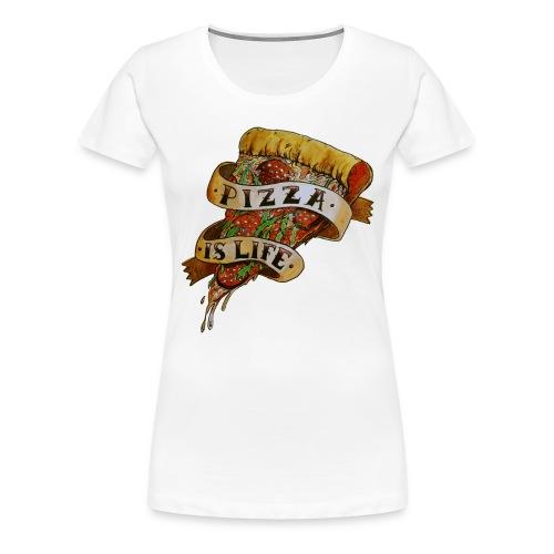 Pizza is Life - Maglietta Premium da donna
