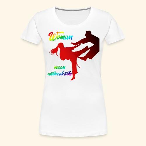 woman mean unbreakable - Maglietta Premium da donna