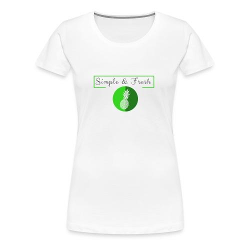 Simple et Fresh - T-shirt Premium Femme